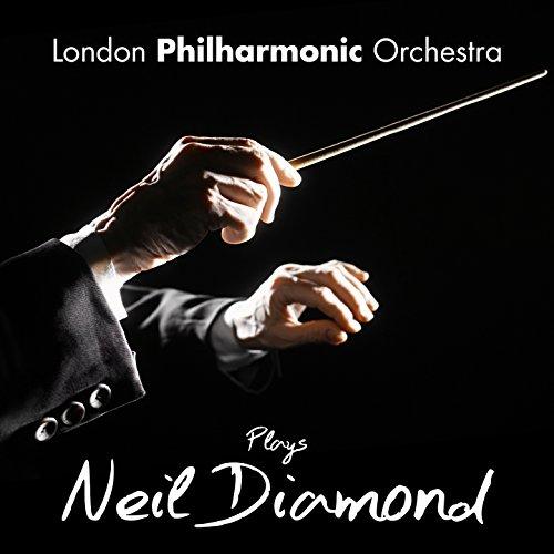The London Philharmonic Orchestra Plays Neil Diamond