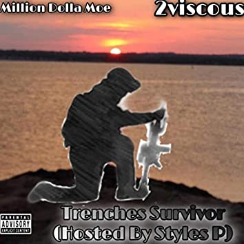 Trenches Survivor (Hosted by Styles P)