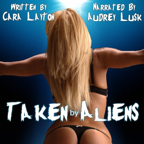 Taken by Aliens audiobook cover art
