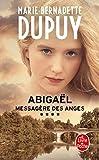 Abigaël, messagère des anges (Abigaël, Tome 4)