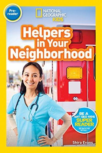 National Geographic Readers: Helpers in Your Neighborhood (Pre-reader)