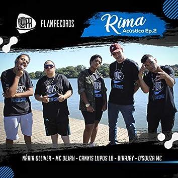 Rima Acústica, Ep. 2