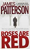 Roses Are Red: 6 (Alex Cross)
