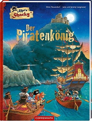 Käpt'n Sharky - Der Piratenkönig (Käpt'n Sharky (Bilderbücher))