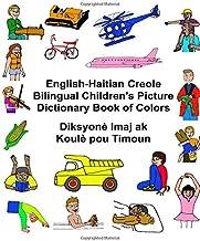 English-Haitian Creole Bilingual Children's Picture Dictionary Book of Colors Diksyonè Imaj ak Koulè pou Timoun