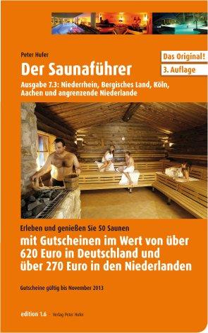 Bester der welt Saunaführer 7.3: Untere Linie, Bergisches, Köln, Aachen, Niederlande
