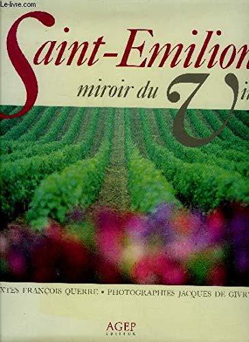 Saint emilion, miroir du vin
