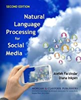 Natural Language Processing for Social Media: 2nd Edition Front Cover