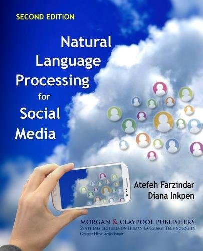 Natural Language Processing for Social Media: Second Edition (Synthesis Lectures on Human Language Technologies)