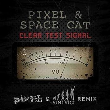 Clear Test Signal (Pixel & Vini Vici Remix)