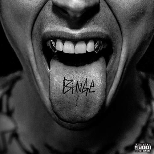 BINGE [Explicit]