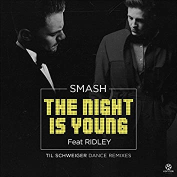 The Night Is Young (Til Schweiger Dance Remix)
