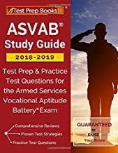 ASVAB Study Guide 2018-2019: Test Prep & Practice Test Questions for the Armed Services Vocational Aptitude Battery Exam