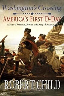 Washington's Crossing: America's First D-Day