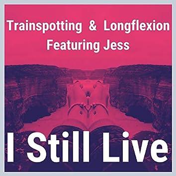 I Still Live