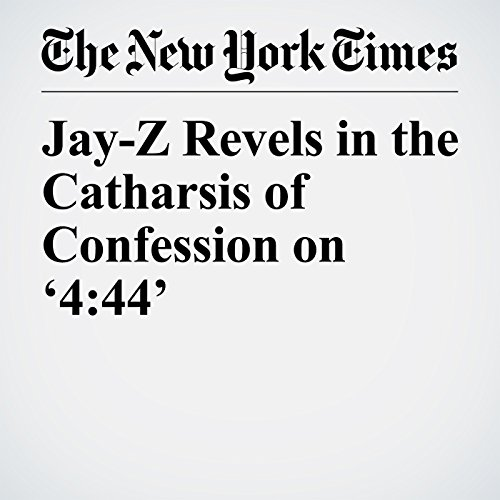 Jay-Z Revels in the Catharsis of Confession on '4:44' copertina