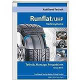 Runflat/UHP Reifensysteme: Technik, Montage, Perspektiven (Krafthand Fachwissen / Technik)