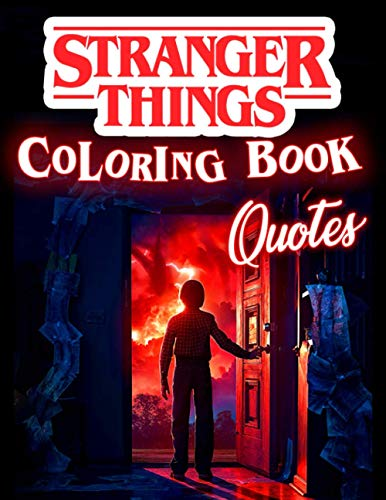 Stranger Things Coloring Book (Quotes): A Cool Coloring Book