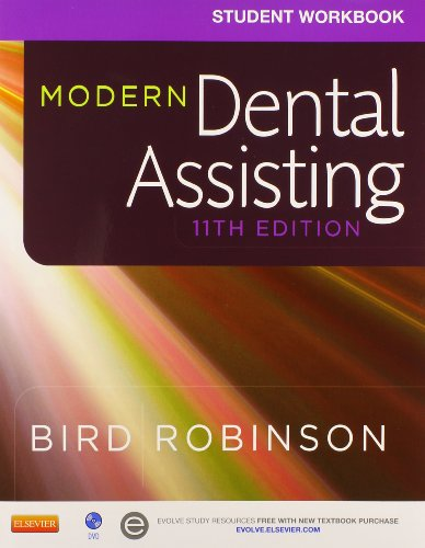 Modern Dental Assisting - Textbook and Workbook Package