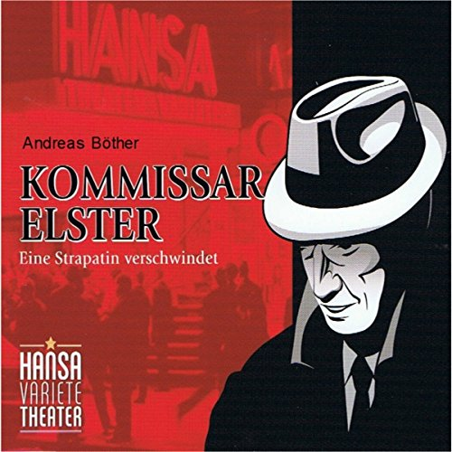 Kommissar Elster: Eine Strapatin verschwindet                   By:                                                                                                                                 Andreas Böther                               Narrated by:                                                                                                                                 Mario Ramos,                                                                                        Natascha Clasing,                                                                                        Holger Löwenberg                      Length: 54 mins     Not rated yet     Overall 0.0