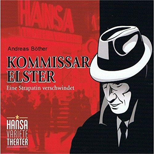Kommissar Elster: Eine Strapatin verschwindet audiobook cover art