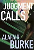 Judgment Calls: A Mystery