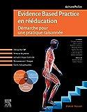 Evidence Based Practice en rééducation - Démarche pour une pratique raisonnée