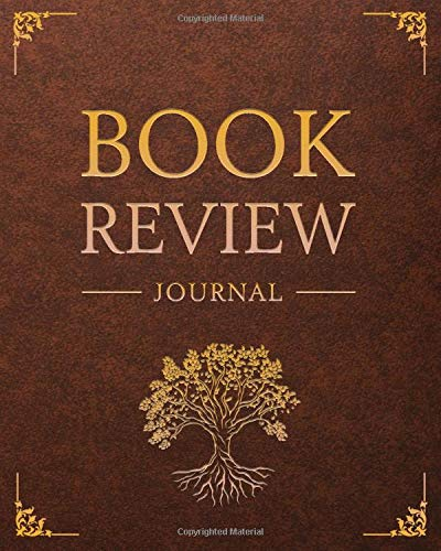 Book Review Journal: 100 Record Pages For Book Lovers | The Tree of Life; Elegant Leather Design (Books Review Notebooks)