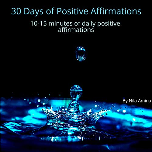 30 Days of Positive Affirmations audiobook cover art