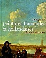 Catalogue des peintures flamandes et hollandaises du musée du Louvre de Jacques Foucart