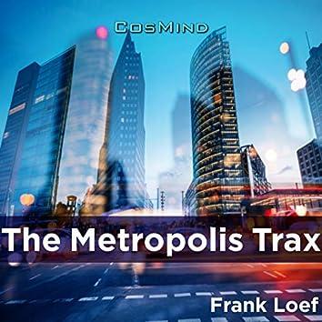 The Metropolis Trax