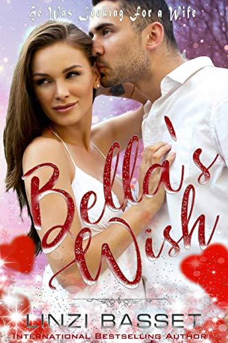 Bella's Wish by [Linzi Basset, Linzi Basset, Kristen Breanne]