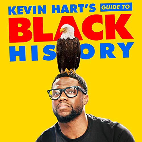 Kevin Hart's Guide to Black History audiobook cover art