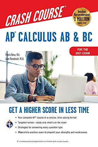 AP® Calculus AB & BC Crash Course 3rd Ed., Book + Online: Get a Higher Score in Less Time (Advanced Placement (AP) Crash Course)