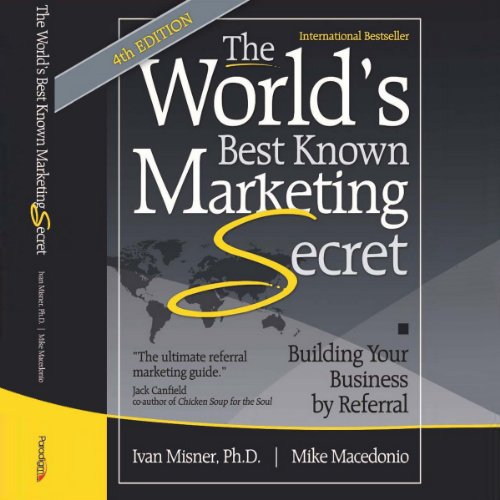 Couverture de The World's Best Known Marketing Secret