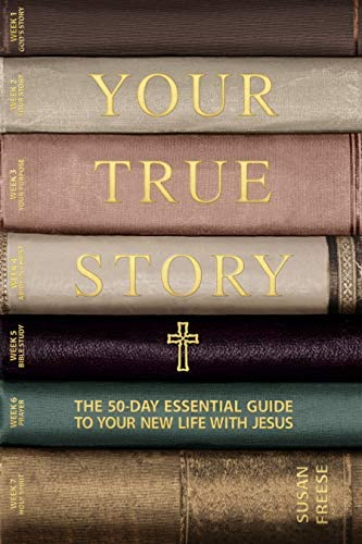 Your True Story The 50 Day Essential Guide to Your New Life With Jesus product image
