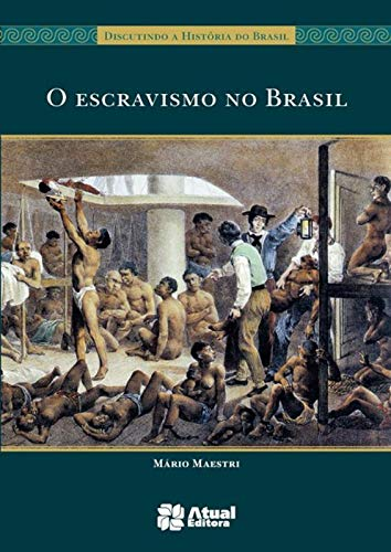 O escravismo no Brasil