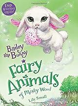 Bailey the Bunny (Fairy Animals of Misty Wood)
