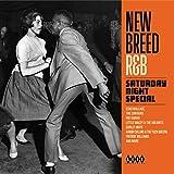 New Breed R&B - Saturday Night...