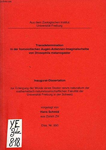 TRANSDETERMINATION IN DER HOMOIOTISCHEN AUGEN-ANTENNEN-IMAGINALSCHEIBE VON DROSOPHILA MELANOGASTER (INAUGURAL-DISSERTATION)