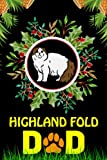 Highland Fold DAD: Blank Lined Notebook Gift For Father Day Who Loves Highland Fold Cat And Owners/ Animal Lover Father Birthday Gifts Ideas For Dad