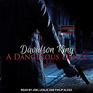 A Dangerous Dance     Haven Hart Series, Book 3              By:                                                                                                                                 Davidson King                               Narrated by:                                                                                                                                 Philip Alces,                                                                                        Joel Leslie                      Length: 5 hrs and 58 mins     2 ratings     Overall 4.5
