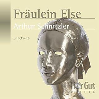 Fräulein Else                   Autor:                                                                                                                                 Arthur Schnitzler                               Sprecher:                                                                                                                                 Vanida Karun                      Spieldauer: 3 Std. und 28 Min.     16 Bewertungen     Gesamt 4,6