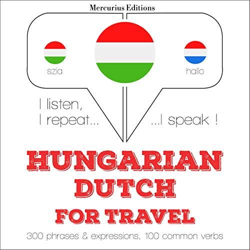 Couverture de Hungarian – Dutch. For travel