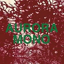 Aurora / Mono