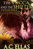The Pucca and the Shifter (Son of the Wind Book 3) (English Edition)