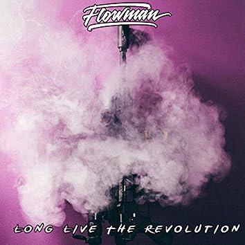 Long Live The Revolution