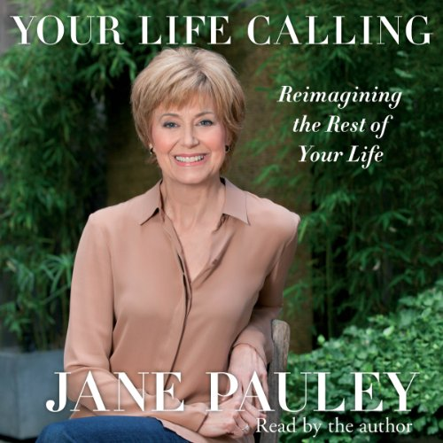 Your Life Calling Audiobook By Jane Pauley cover art