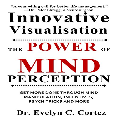 Innovative Visualisation: The Power of Mind Perception audiobook cover art