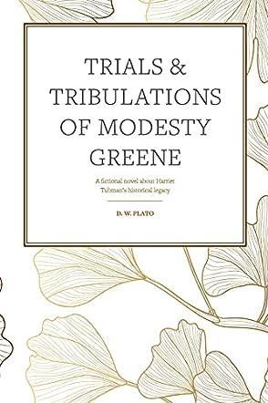 The Trials & Tribulations of Modesty Greene
